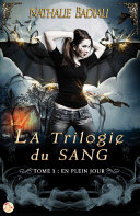 Pdf La Trilogie du sang - Tome 1 : En plein jour Telecharger