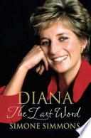 Diana--The Last Word