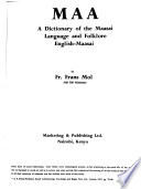 Maa, a Dictionary of the Maasai Language and Folklore
