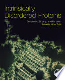 Intrinsically Disordered Proteins