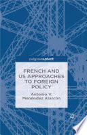 French And Us Approaches To Foreign Policy