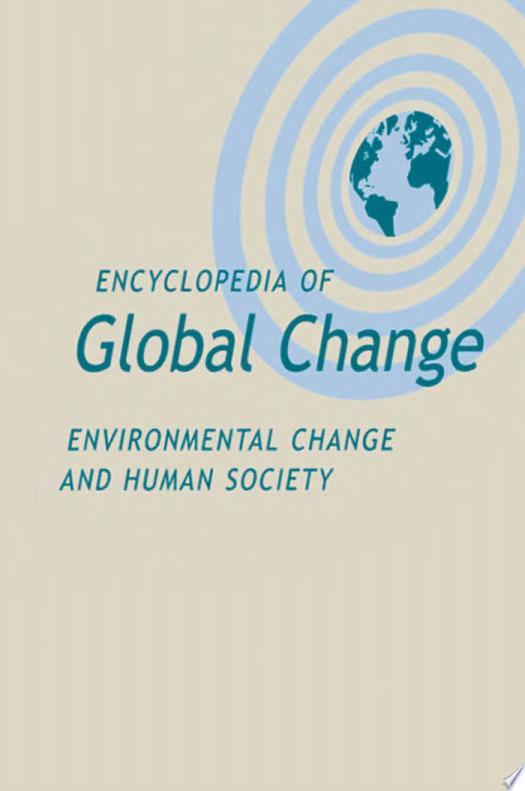 Encyclopedia of Global Change