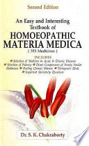 """An Easy and Interesting Textbook of Homoeopathic Materia Medica"" by S. K. Chakraborty"