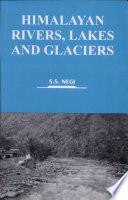 Himalayan Rivers  Lakes  and Glaciers