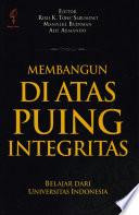 Membangun di Atas Puing Integritas