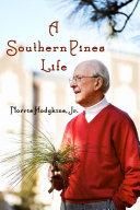 A Southern Pines Life: A Memoir