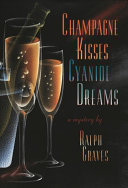 Champagne Kisses  Cyanide Dreams
