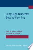 Language Dispersal Beyond Farming