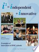 I2   Independent   Innovative
