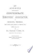 An Address Delivered Before the Confederate Survivors  Association  in Augusta  Georgia Book PDF
