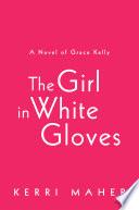 The Girl in White Gloves Book PDF