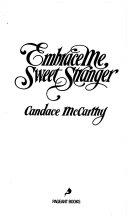 Embrace Me  Sweet Stranger