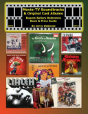 Movie Tv Soundtracks And Original Cast Albums Buyers Sellers Reference Book And Price Guide 2013