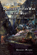 The Deadliest Indian War in the West ebook