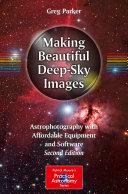 Making Beautiful Deep-Sky Images [Pdf/ePub] eBook