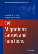 Cell Migrations: Causes and Functions