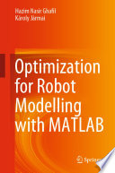 Optimization for Robot Modelling with MATLAB