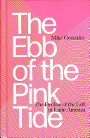 The Ebb and Flow of the Pink Tide