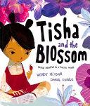 Tisha and the Blossom