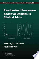 Randomised Response Adaptive Designs in Clinical Trials