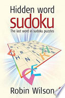 Hidden word sudoku  : The last word in sudoku puzzles