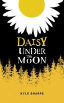 Daisy Under the Moon
