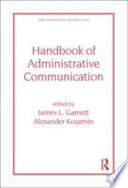 """Handbook of Administrative Communication"" by James Garnett"