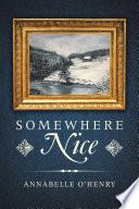 Somewhere Nice