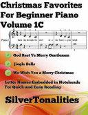 Christmas Favorites for Beginner Piano Volume 1 C