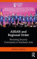 ASEAN and Regional Order
