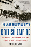 Pdf The Last Thousand Days of the British Empire Telecharger
