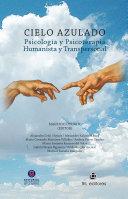 Cielo azulado. Psicología y psicoterapia humanista y transpersonal