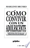 Como Convivir Con Un Adolescente/How to Live With a Teenager