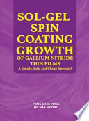 Sol Gel Spin Coating Growth Of Gallium Nitride Thin Films A Simple  Safe  and Cheap Approach