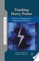 Teaching Harry Potter