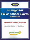 John Douglas s Guide to the Police Officer Exams Book