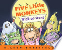 Five Little Monkeys Trick Or Treat