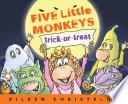 Five Little Monkeys Trick Or Treat Book PDF