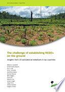 The challenge of establishing REDD  on the ground