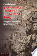 The Severed Head And The Grafted Tongue