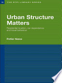 Urban Structure Matters