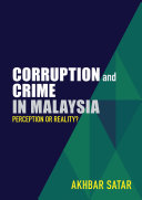 Corruption and Crime in Malaysia  Perception or Reality