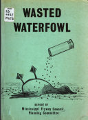 Wasted Waterfowl