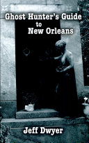 Ghost Hunter's Guide to New Orleans Pdf/ePub eBook