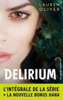 L'intégrale de la série Delirium