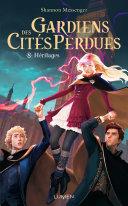 Gardiens des Cités perdues - tome 8 Héritages Pdf/ePub eBook