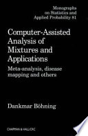 Computer-assisted Analysis of Mixtures and Applications