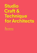 Studio Craft   Techniques for Architects