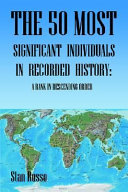 The 50 Most Significant Individuals in Recorded History