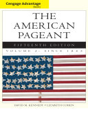 Cengage Advantage Books  The American Pageant  Volume 2  Since 1865